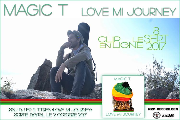 Flyer - Magic T - Love Mi Journey
